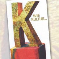 K wie Kultur – Über 40 Veranstaltungen im neuen Kulturwegeprogramm 2018